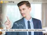 Step By Step Trading Guide With HFTrading