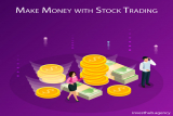 How to Make Money With Stock Trading?